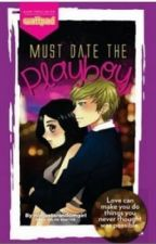 Must date THE PLAYBOY! by rockletsndpeppers
