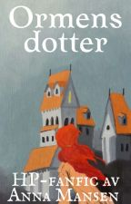 Ormens dotter - Harry Potter fanfic by AnnaMansen