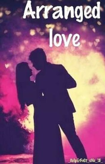 ARRANGED LOVE ✅ (Hinglish)