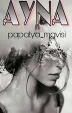 AYNA by tuanayoruks_34