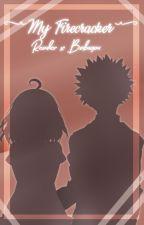 ~♥️My Firecracker💥~ (Bakugou X reader) by --Amoora--
