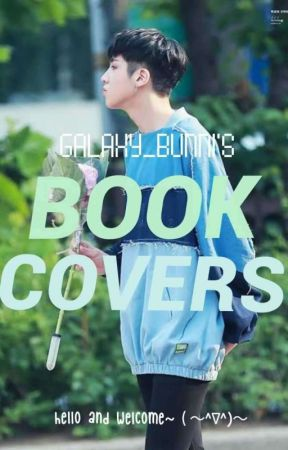 Galaxy Bunni's BOOK COVERS!!! ( • ̀ω•́ )✧ REQUESTS ARE OPEN!!  by galaxy_bunni