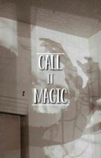 call it magic by surlamer
