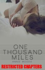 One Thousand Miles Restricted Chapters by the-before