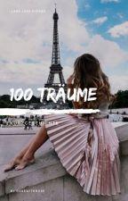100 Träume - Kurzgeschichte by rosewithrose