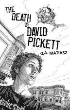 The Death of David Pickett by GAMatiasz7