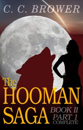 The Hooman Saga - Book Two, Part 1 by midwestjournalpress