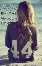 Bullied By The Magcon boys by Aggie_M