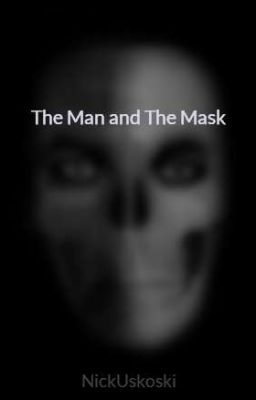 The Man and The Mask