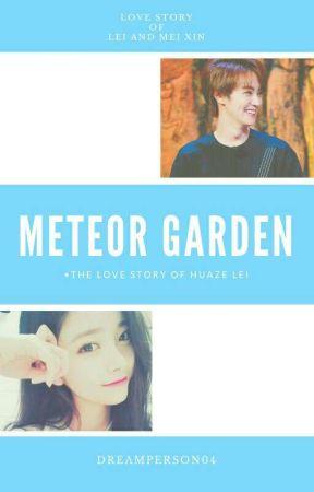 Meteor Garden Huaze Lei Cast Chapter 1 I M Back Wattpad