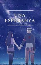Una Esperanza - NaruHina by FlorenciaChan7