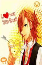 Love Strike! by amollide8