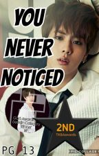 You Never Noticed    Jin by Hacher106