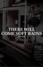 there will come soft rains.   eugene sledge by saintsansa