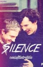 Silence - a JOHNLOCK one shot - by consultingtrekkie