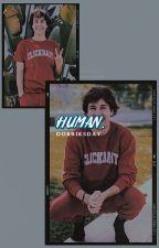 HUMAN. | DOBRIK. by dobriksday