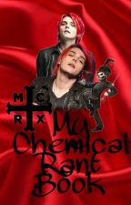 My Chemical Rant Book by PanicPityPilots