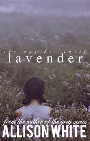 Lavender by AuthorAWhite