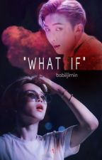 What If  | Minjoon by babiijimin