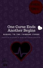 One Curse Ends Another Begins by ArceusInsanity
