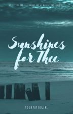 Sunshines For Thee by yourpapergirl