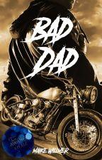 Bad Dad by MaikeWillmer