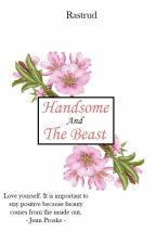 handsome and the beast by rastrud