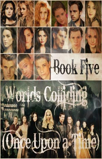 Worlds Colliding (Once Upon a Time) Book Five