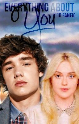 Everything About You(A One Direction FanFic) [CANCELED, SORRY]