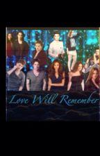 Love Will Remember by sparklediva