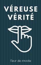 Véreuse Vérité by FleurDeRaviolle