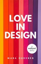 Love In Design by moudenes