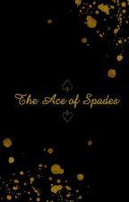 Ace of Spades by writiersbloodink
