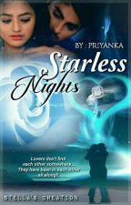 Starless Nights    Drabbles & Ficlets by Priyanka011