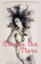 Across the Stars (The Wanted Rose, Book 1) by Kaiodem