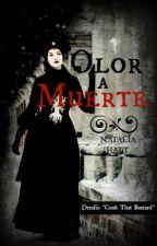 Olor a Muerte by NataliaAlejandra
