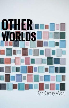 Other Worlds by AnnBarneyWyon