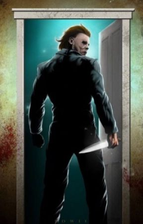 The Nameless • Michael Myers x Reader by WoeIsTimmy