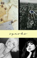 Sparks. by writxng