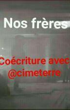 Nos Frères by Bami95