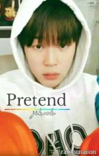 Pretend [Jikook •short story•]✔ by ChiminieKookie95