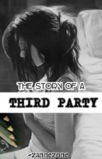 Story of a Third party by zannezone