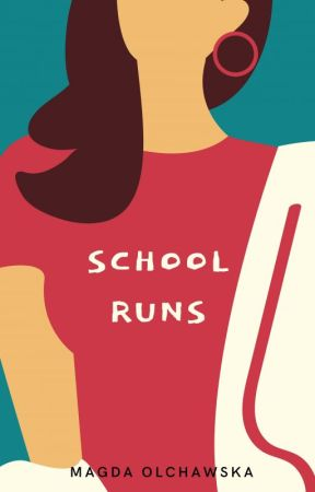 School Runs (new episodes weekly) by MagdaOlchawska