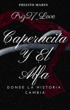 Caperucita Y El Alfa by Priz27_Love