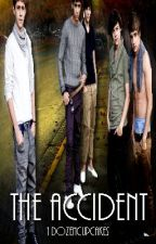 The Accident (One Direction fanfic) by 1Dozencupcakes