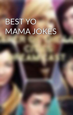 BEST YO MAMA JOKES by KOTLC_fangirl