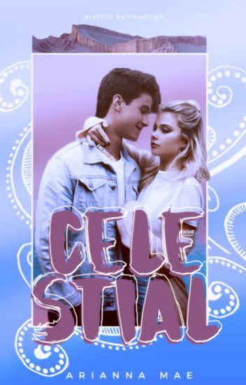 Celestial [teenfic, comedy & romance]