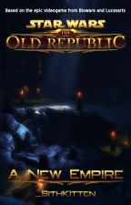 Star Wars: The Old Republic: A New Empire by _SithKitten