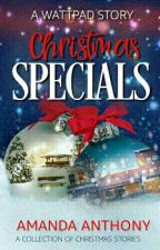 Christmas Specials ✔ [Completed] by queenkie0