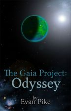The Gaia Project: Odyssey (First book in the TGP trilogy) by evanpike